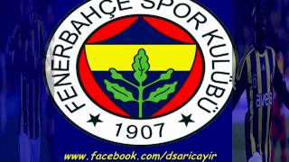Fenerbahçe Şarkıları - Yollarına Düşerim Fenerbahç