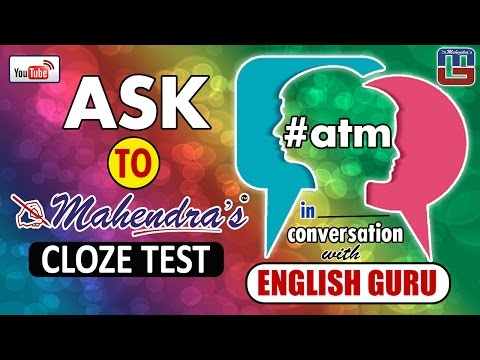 #atm | ENGLISH | CLOZE TEST | ASK TO MAHENDRAS | VIDEO BROADCASTING|