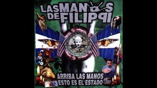 Las Manos De Filippi- Arriba las Manos...Esto es el Estado (1998)