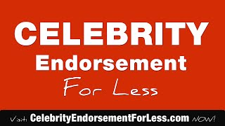 Celebrity Brand Endorsement, For Your Store, Product or Event Celebrity Brand Endorsement