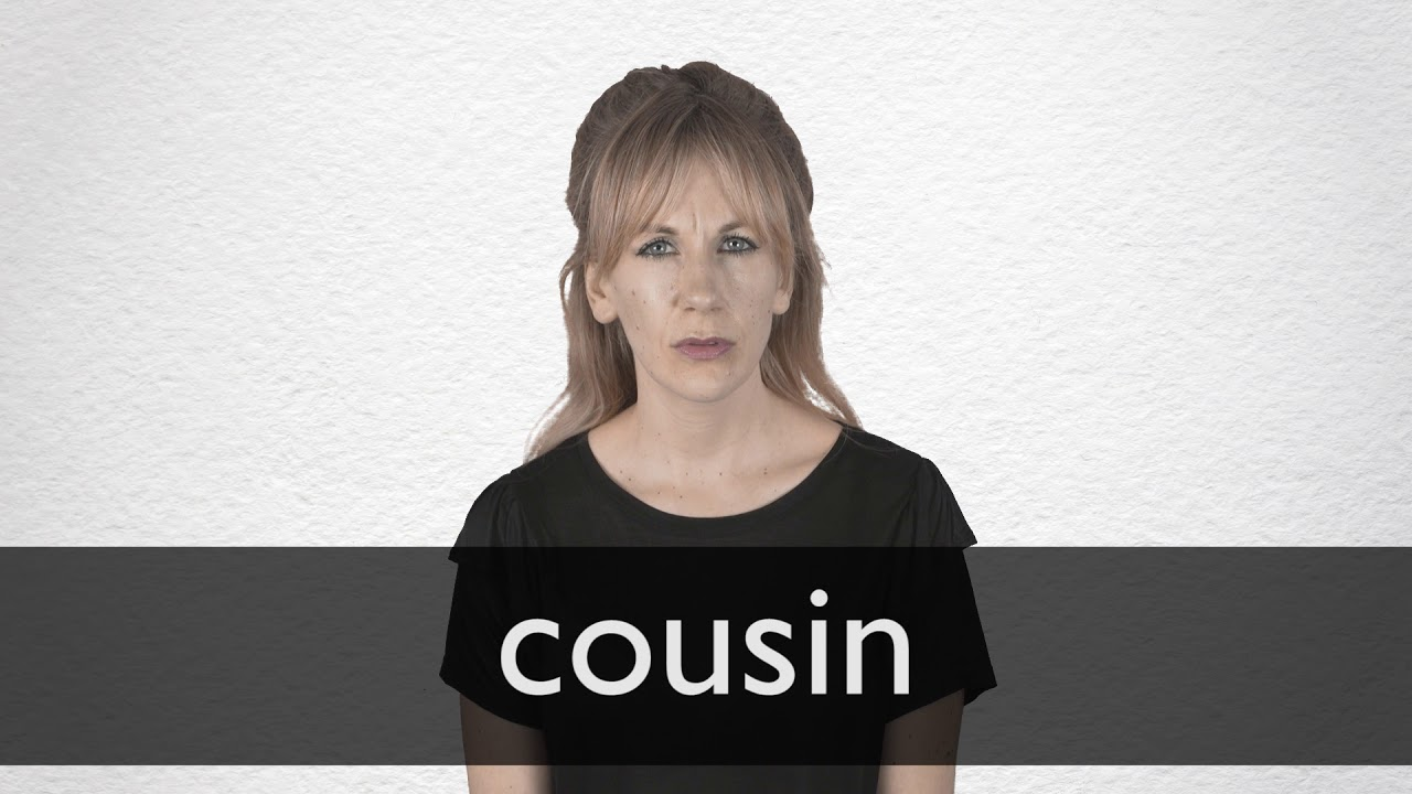 Cousin definition and meaning | Collins English Dictionary