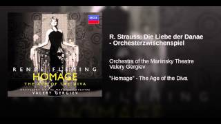R. Strauss: Die Liebe der Danae - Orchesterzwischenspiel