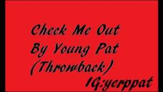 Dj Young Pat Check Me Out Mix (Jersey City throwback)