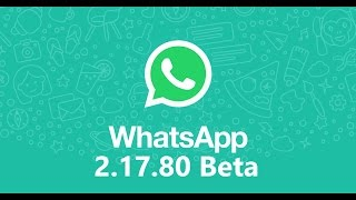 WhatsApp Messenger 2.17.80 beta (Android 4.0+) APK Download | Download WhatsApp 2.17.80 apk