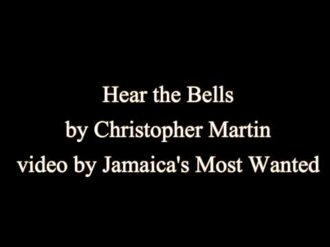 Hear di Bells - Christopher Martin (Lyrics)