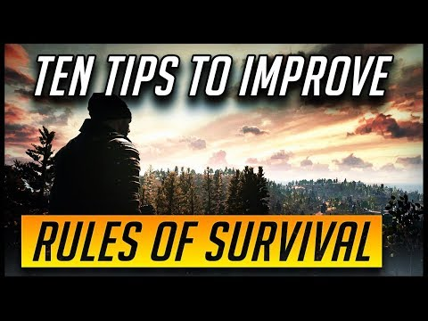 TEN TIPS TO GET BETTER AT RULES OF SURVIVAL | BATTLE ROYALE