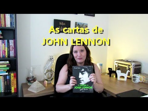 As cartas de John Lennon - Hunter Davies