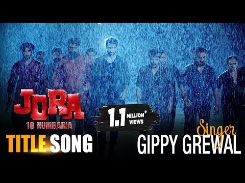 JORA 10 Numbaria Title Song | Gippy Grewal | Dharmendra, Deep Sidhu | New Punjabi Songs | 1st Sept