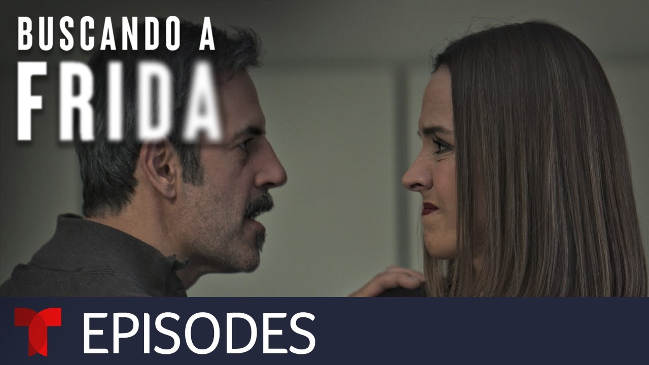 Buscando a Frida | Episode 73 | Telemundo English