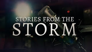 Stories from the Storm Trailer | Houston Public Media