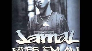 Jamal - Fades Em' All (Remix)