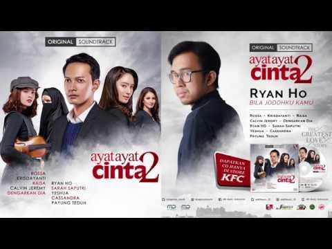 Download lagu baru Ryan HO - Bila Jodohku Kamu (Lyric Video)   Soundtrack Ayat Ayat Cinta 2 - ZingLagu.Com