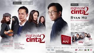 Ryan HO - Bila Jodohku Kamu (Lyric Video) | Soundtrack Ayat Ayat Cinta 2