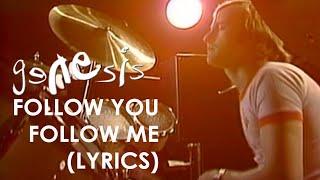 Genesis - Follow You Follow Me (Official Lyrics Video)