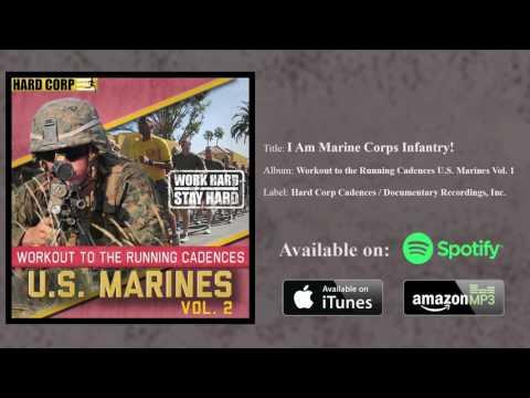 I Am Marine Corps Infantry! (Running Cadence)