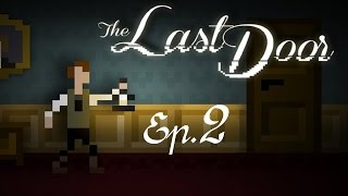 The Last Door (Seas.1) - Il mistero si infittisce - Ep.2 - [Gameplay ITA]