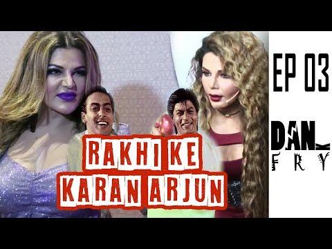 Ep 03 Rakhi Ke Karan Arjun #shahrukhkhan #salmankhan #dankfry #dankindianmemes