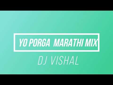dj  porga marathi mix by dj vishal