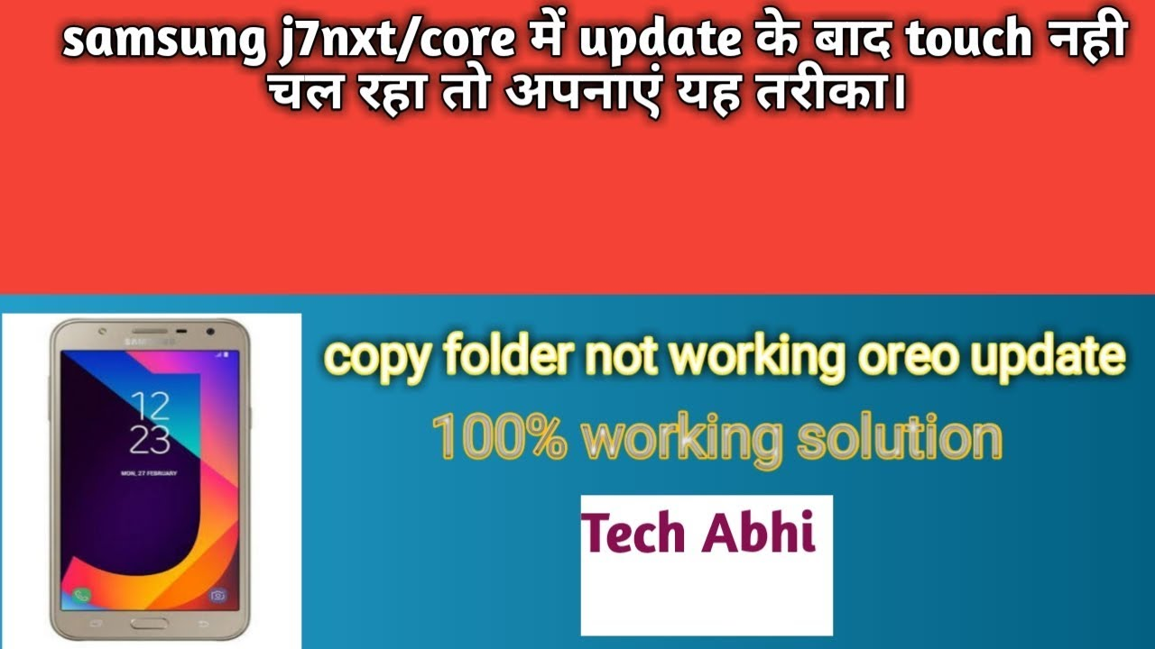 Repeat SAMSUNG J7nxt/core touch not working after update|100