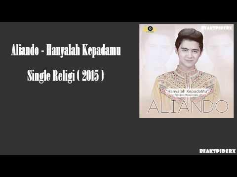 [ BSX ] Aliando - Hanyalah Kepadamu ( Single Religi 2015 )