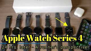 Apple Watch Series 4 - 24 hrs. later - A runner's perspective!