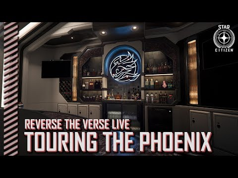 Star Citizen: Reverse the Verse LIVE - Touring the Phoenix