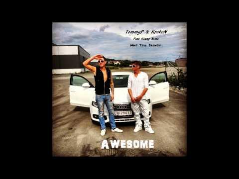 TommyP Feat Ronny Åsmo (med Paradise Tina)  - Awesome