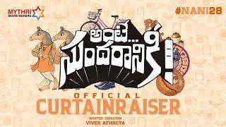 Nani 28 Curtain Raiser   Nani   Nazriya Fahadh   Vivek Athreya   Vivek Sagar   Ante Sundaraniki