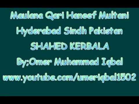 Maulana Qari Haneef Multani In Hyderabad Sindh-SHAHED KERBALA