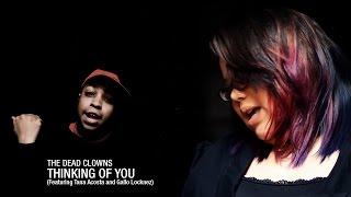 "The Dead Clowns - ""Thinking of You"" feat. Tana Acosta & Gallo Locknez"