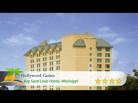 Hollywood Casino - Bay Saint Louis - Bay Saint Louis Hotels, Mississippi