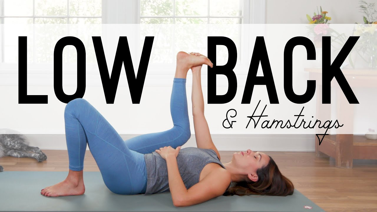 Yoga For Low Back and Hamstrings