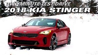 2 Minute Test Drive: The 2018 Kia Stinger