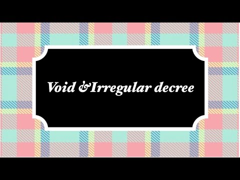 Void and Irregular Decree with Past Year DJS Question