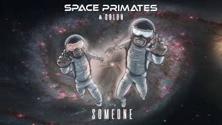 Space Primates &amp GOLDN - Someone (Official Audio)