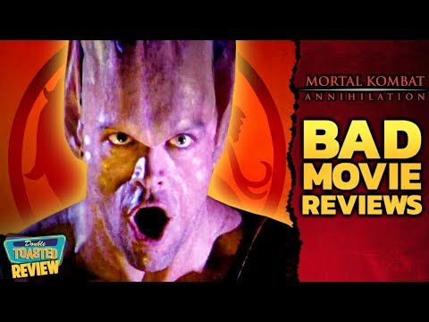MORTAL KOMBAT ANNIHILATION BAD MOVIE REVIEW | Double Toasted