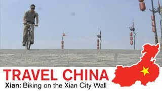 Xian Travel - Biking on the Xian City Wall