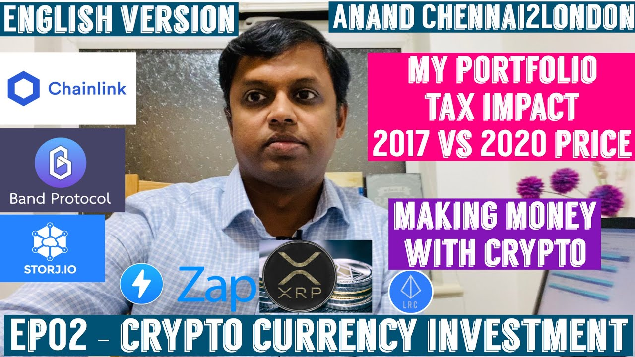 EP02 - Crypto Currency Investment | English Version| Crypto I Have Bought | Tax | 2017 vs 2020