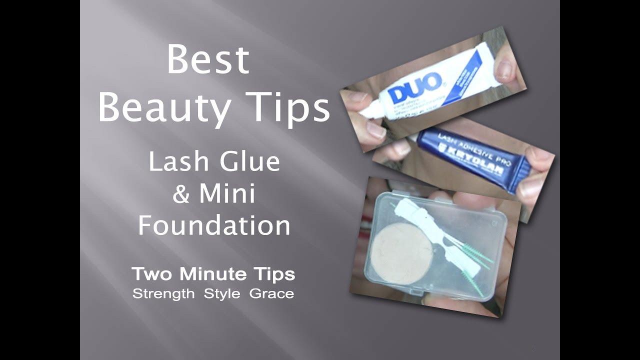 Best Beauty Tips - Mini Foundation & Lash Glue
