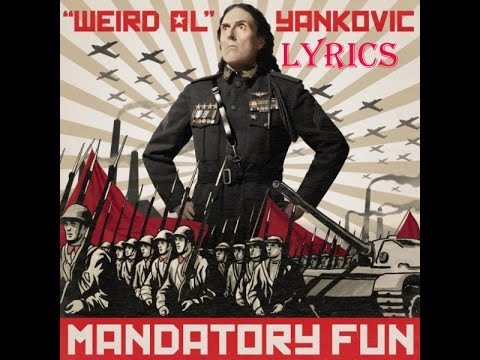 Weird  Al Yankovic  - Mission Statement lyrics 1080 HD