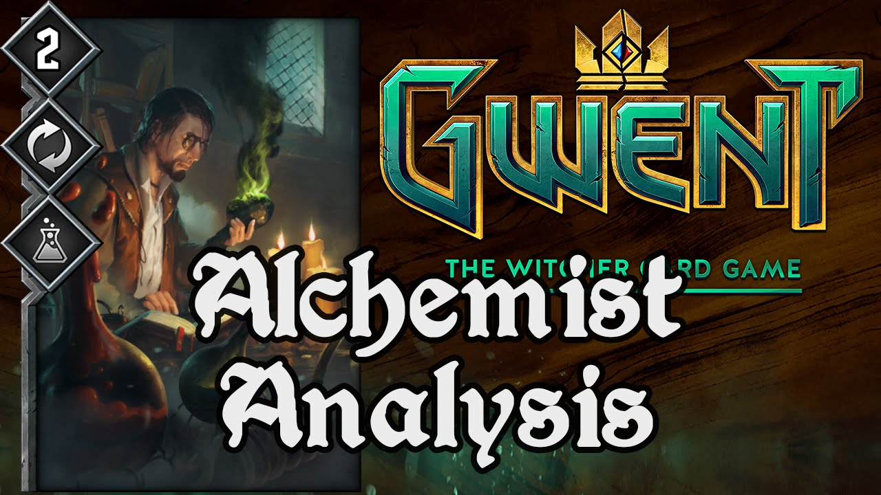 alchemist card analysis gwent twcg alchemist card analysis gwent twcg