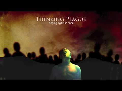 Thinking Plague - The Echoes of Their Cries