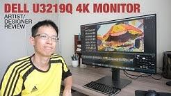 Artist/Designer Review: Dell U3219Q 4K IPS Monitor
