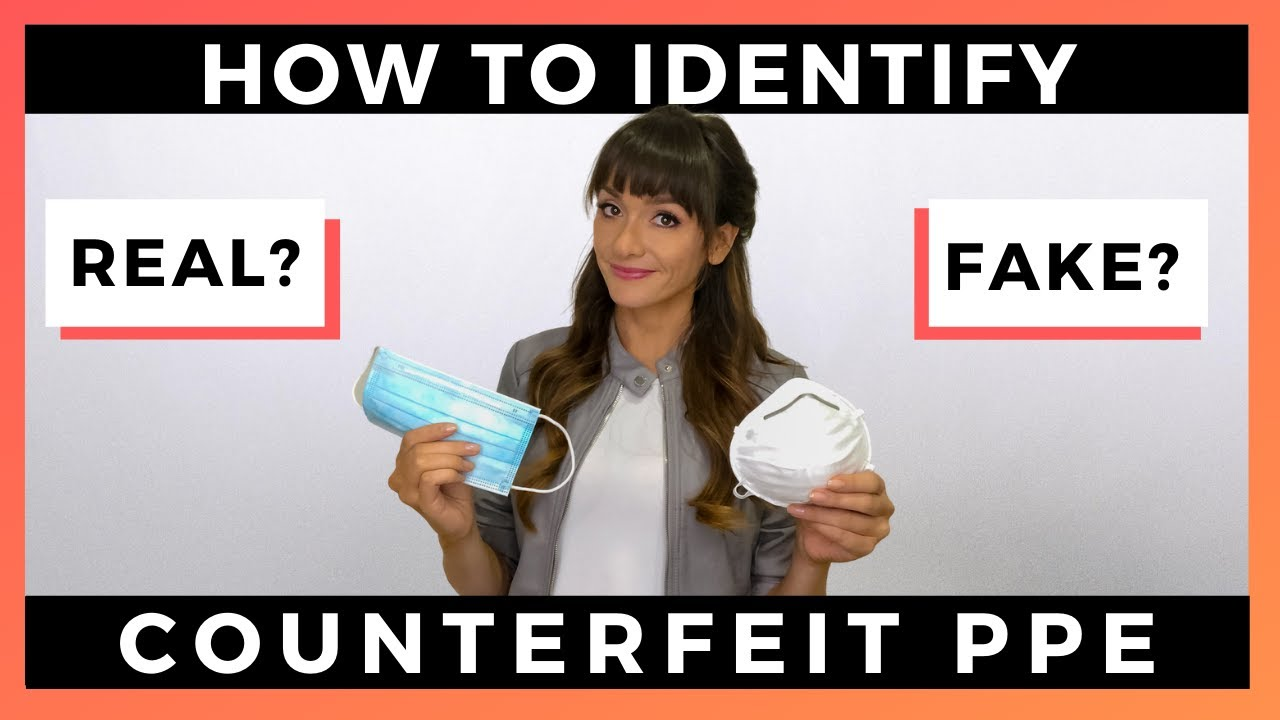 Identifying Real vs Fake Face Masks | Counterfeit Coronavirus PPE