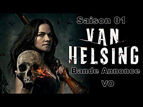 Van Helsing 🎬 Saison 1🎬 Bande Annonce - VO