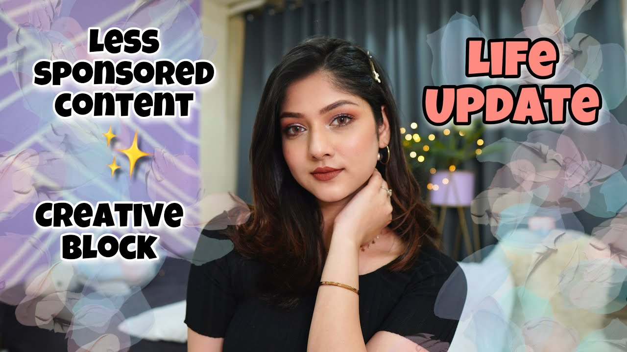 Stopped working with certain brands, Creative Block : Life Update   Chatty GRWM