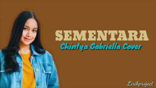 Download Mp3 Sementara - Float  Chintya Gabriella Cover  Lyrics