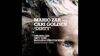 Mario Zar feat Cari Golden   Dirty Original Mix