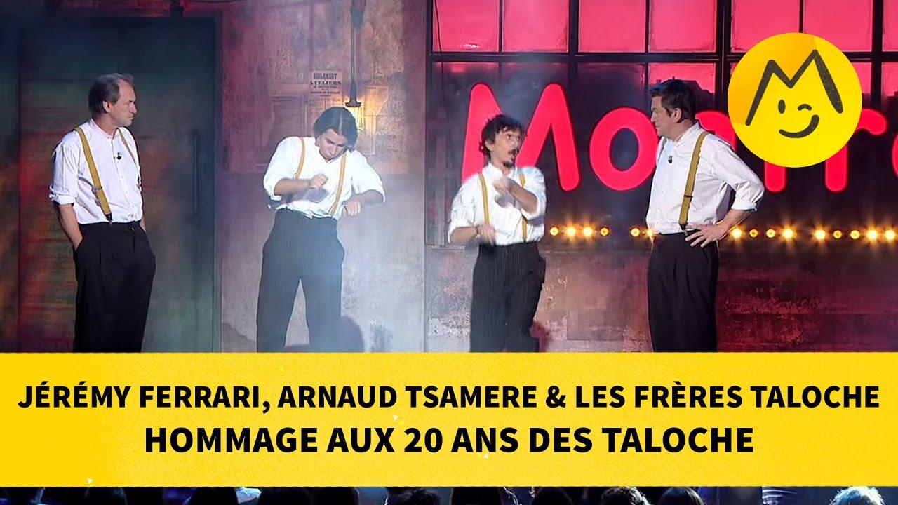"Jérémy Ferrari, Arnaud Tsamere & Les Frères Taloche - ""Hommage aux 20 ans des Taloche"""