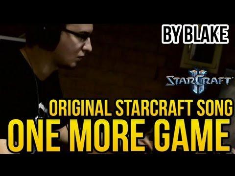 blAke - One More game (Original StarCraft Song)